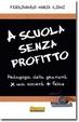 Cover of A scuola senza profitto
