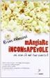 Cover of Mangiare inconsapevole. Sai cosa c'è nel tuo piatto?