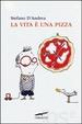 Cover of La vita è una pizza