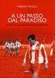 Cover of A un passo dal paradiso