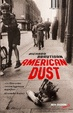 Cover of American dust