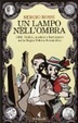Cover of Un lampo nell'ombra