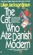 Cover of The Cat Who Ate Danish Modern