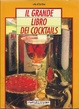 Cover of Il grande libro dei cocktails