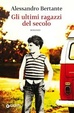 Cover of Gli ultimi ragazzi del secolo