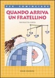 Cover of Quando arriva un fratellino