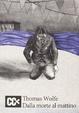 Cover of Dalla morte al mattino