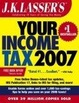 Cover of J.K. Lasser's Your Income Tax 2007