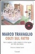 Cover of Colti sul Fatto. Nani e pagliacci, muffe e lombrichi di fine regime sul «Fatto Quotidiano»