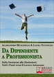 Cover of Da Dipendente a Professionista