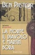 Cover of La morte, il diavolo e Martin Bora