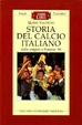 Cover of Storia del calcio italiano