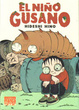 Cover of El niño gusano