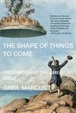 Cover of The Shape of Things to Come