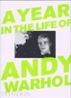 Cover of A Year in the Life of Andy Warhol