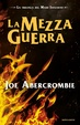 Cover of La mezza guerra