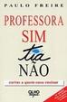 Cover of Professora sim, tia nao