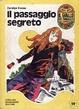 Cover of Il passaggio segreto