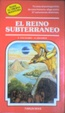 Cover of El reino subterráneo