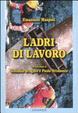 Cover of Ladri di lavoro