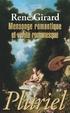 Cover of Mensonge romantique et vérité romanesque