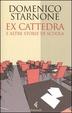 Cover of Ex cattedra e altre storie di scuola