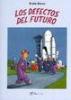 Cover of Los defectos del futuro