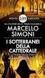 Cover of I sotterranei della Cattedrale