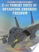 Cover of F-14 Tomcat Units of Operation Enduring Freedom