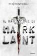 Cover of Il sangue di Mark Lant