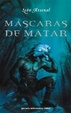 Cover of Mascaras De Matar