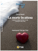 Cover of La morte in-attesa