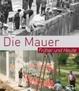 Cover of Die Mauer- früher und heute