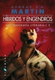 Cover of Híbridos y engendros