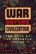 Cover of War Before Civilization