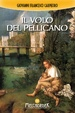 Cover of Il volo del pellicano