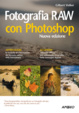 Cover of Fotografia raw con photoshop