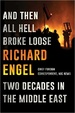 Cover of And Then All Hell Broke Loose