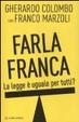 Cover of Farla franca