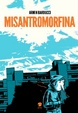 Cover of Misantromorfina