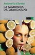 Cover of La madonna dei mandarini