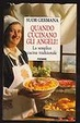 Cover of Quando cucinano gli angeli!