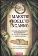 Cover of I maestri dell'inganno.