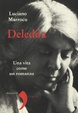 Cover of Deledda. Una vita come un romanzo