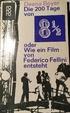 Cover of Die 200 Tage von 8 1/2 oder Wie ein Film von Federico Fellini entsteht
