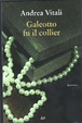 Cover of Galeotto fu il collier