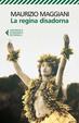 Cover of La regina disadorna