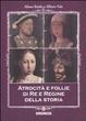 Cover of Atrocità e follie di re e regine della storia