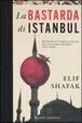 Cover of La bastarda di Istanbul