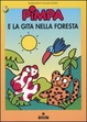 Cover of Pimpa e la gita nella foresta
